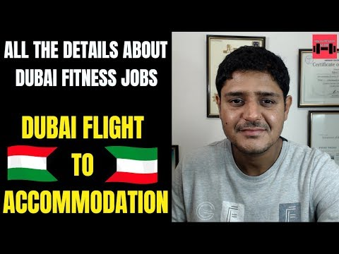 Full Details About Fitness Trainer Job In Dubai Accommodation To Flight And Job Procedure