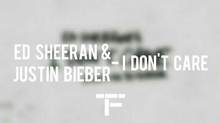 [TRADUCTION FRANÇAISE] Ed Sheeran & Justin Bieber - I Don't Care