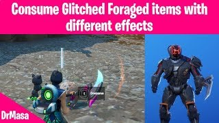 Fortnite | Consume Glitched Foraged items with different effects | A Meteoric Rise Challenges