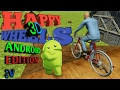 EL PASEO MAS TRANQUILO|GUTS AND GLORY ANDROID|GUTS AND WHEELS 3D|XxvinsxX