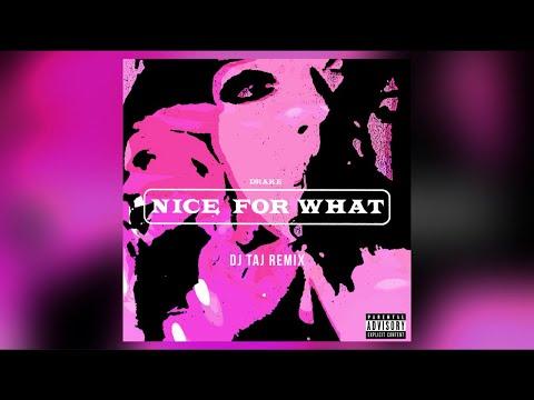 DJ TAJ - NlCE FOR WHAT (JERSEY CLUB MIX)