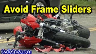 Avoid Frame Sliders - Motorcycle Totaled