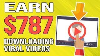 Get Paid $787 Downloading Viral Videos (EASY Beginner Friendly Tutorial)