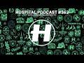 Capture de la vidéo Hospital Podcast 362 With London Elektricity