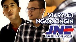 VIARY #3 [SPECIAL] NGOMONGIN JNE #JNExperience