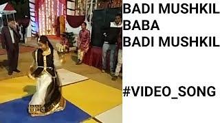 #BADI_ MUSHKIL   VIDEO SONG   #LAJJA MOVIE