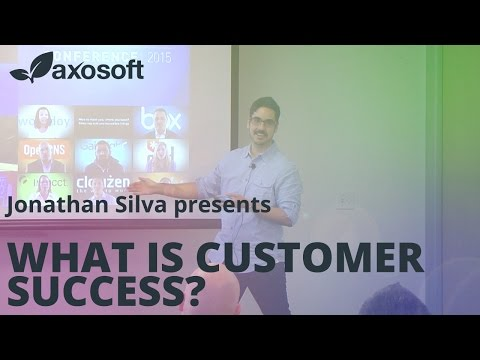 What is Customer Success? by Jonathan Silva