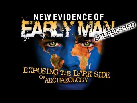 Forbidden Archeology: SUPPRESSED New Evidence of Early Man - HD FEATURE