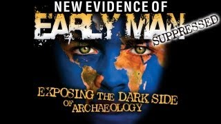 Forbidden Archeology: SUPPRESSED New Evidence of Early Man - HD FEATURE thumbnail