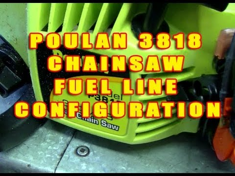 Poulan 3818 Chainsaw Fuel Line Configuration - YouTube