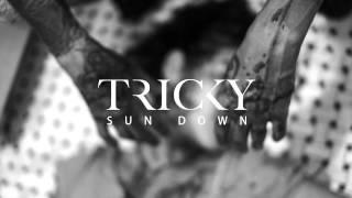 Tricky - Sun Down Feat. Tirzah (Actress Tes Remix)