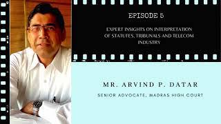 Interpretation of Statutes, Tribunals & Telecom Industry by Arvind P.Datar