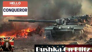 World of Tanks Blitz   The Conqueror LOVE CONQUORS ALL   Bushka On Blitz