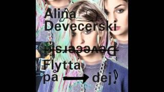 Alina Devecerski - Flytta På Dej (Karaoke version)