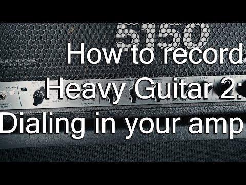How to record heavy guitar 2 - Dialing in your amp | Spectresoundstudios TUTORIAL