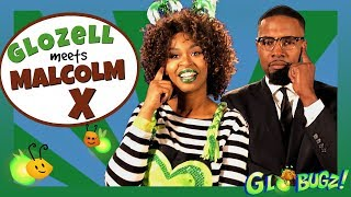 GloZell Meets Malcolm X ft. Flex Alexander | Black History Month Videos | GloZell & the GloBugz