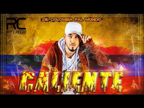 Roy Caicedo – Caliente – (Video Lyrics) 2018 (Reguetton Con Salsa)