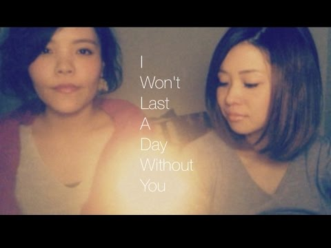 I Won't Last A Day Without You/Carpenters♫cover