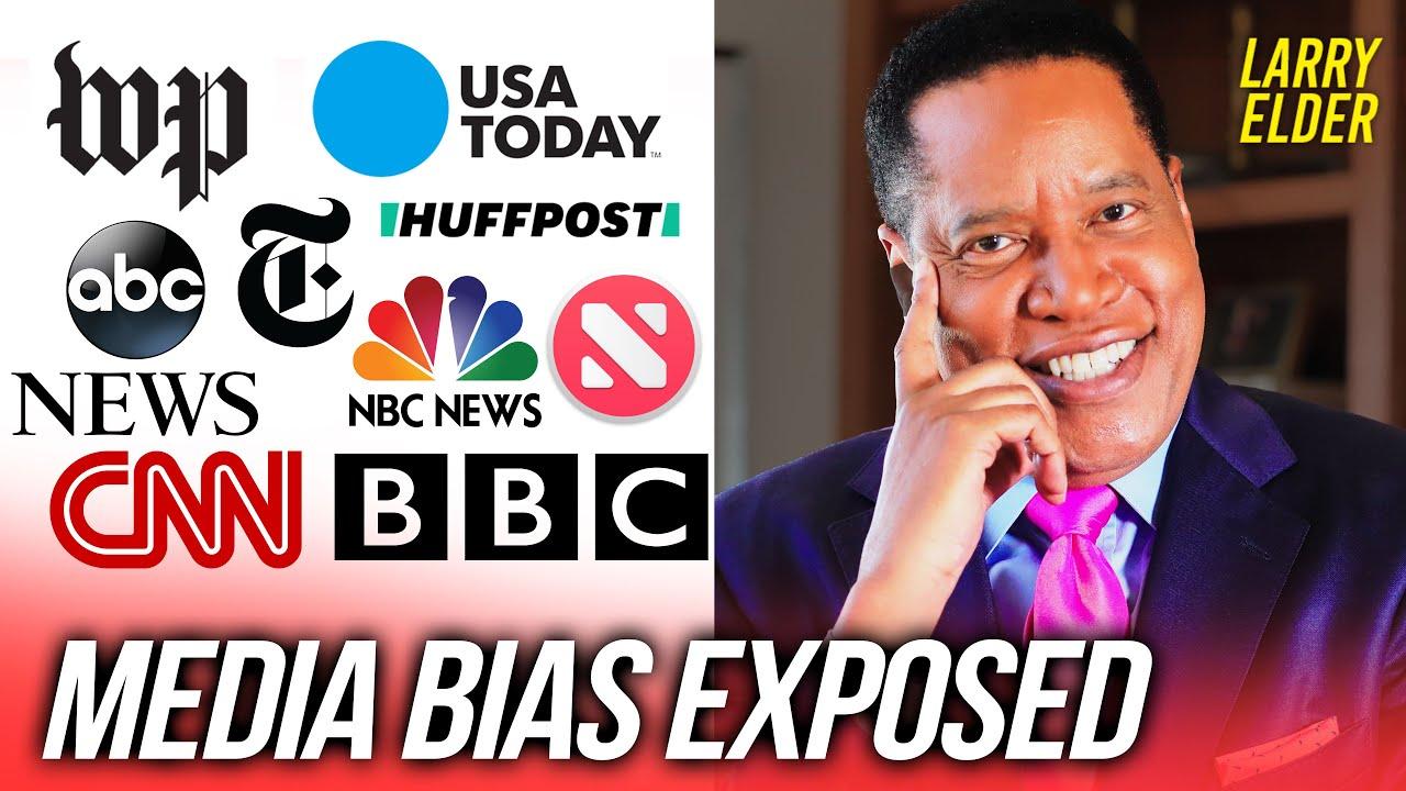 5 CLASSIC EXAMPLES OF LEFTWING MEDIA BIAS (Part 1)   Larry Elder