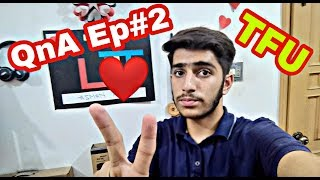 Technology For U QnA Episode 2 ❤️