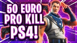 🎮💶50€ PRO KILL AUF PS4! | Wird der 350€ Rekord gebrochen?!