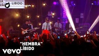 Libido - Hembra (Jammin)