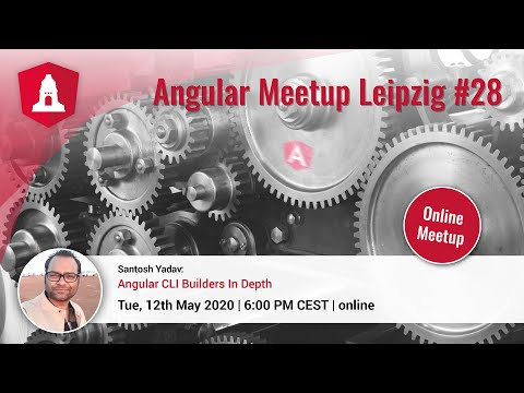 Thumbnail for ngLeipzig #28: Angular CLI Builders In Depth | Santosh Yadav