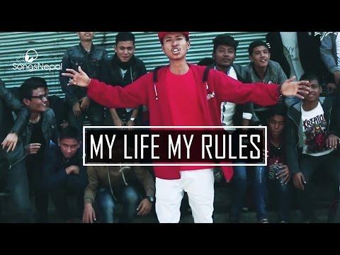 My Life My Rules - Sumin Chettri, Rohit | New Nepali R&B Song 2017
