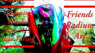 Modify Yamaha R15 Faring Wrapping RamboFlime #FriendsRadiumArt
