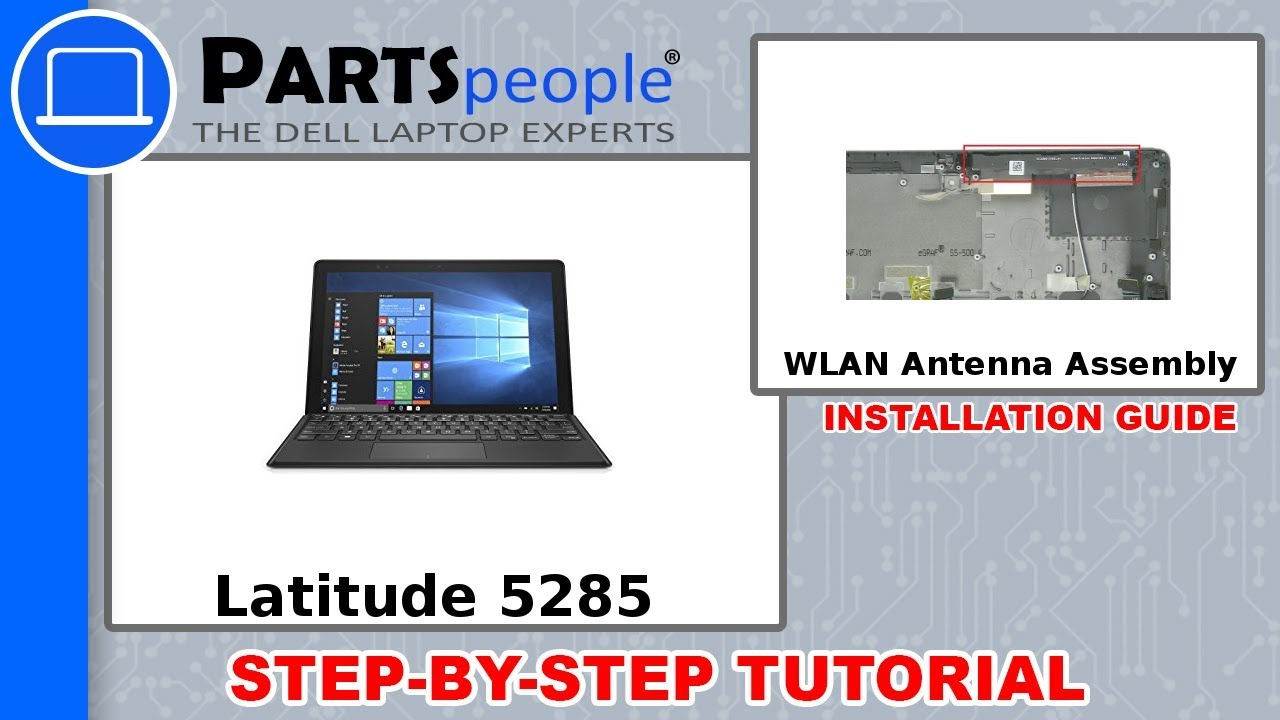 Dell Latitude 5285 (T17G001) WLAN Antenna Assembly How-To Video Tutorial