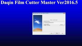 Install DAQIN film cutter master