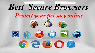 The best secure browsers