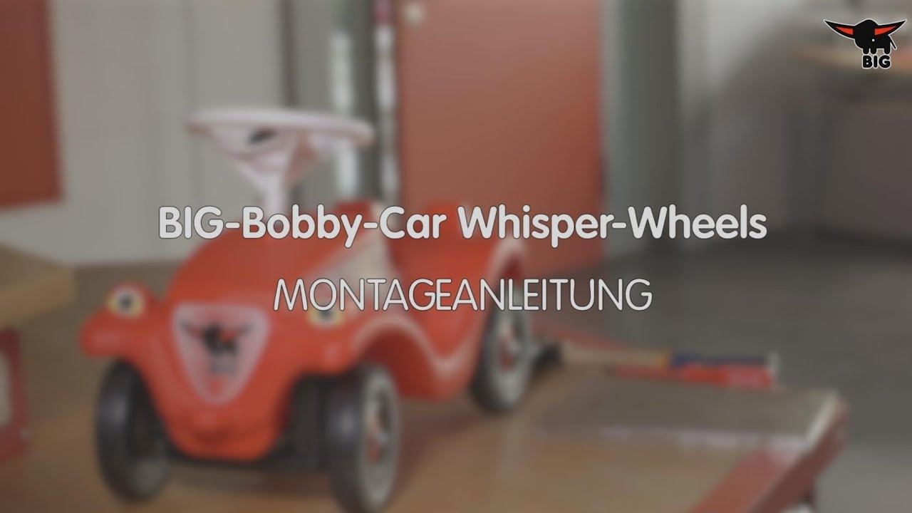 Anleitung Radwechsel BIG Bobby Car