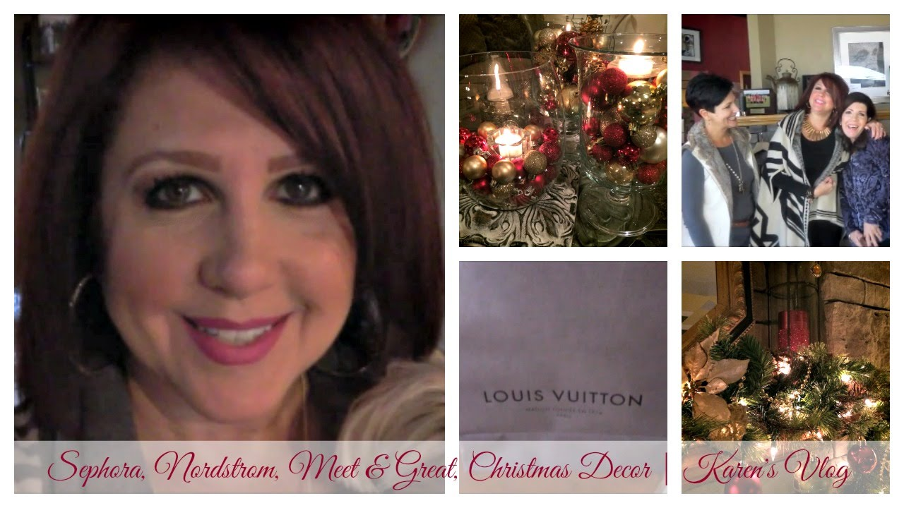 Sephora VIB, Nordstrom, Meet & Greet, Christmas Decor| Karen\'s Vlog ...