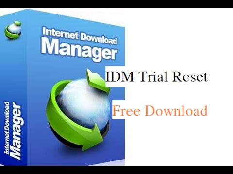 IDM Trial Reset Crack Tool Free Download