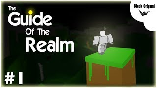 Roblox   The Guide Of The Realm Gameplay Part 1 (no commentary)