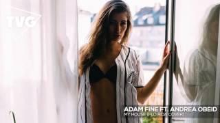Flo Rida - My House (Adam Fine Ft. Andrea Obeid Cover)