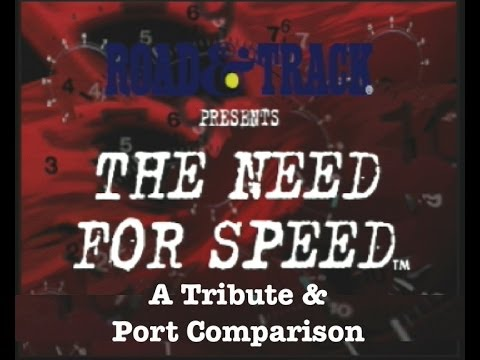 The Need For Speed: A Tribute & Port Comparison