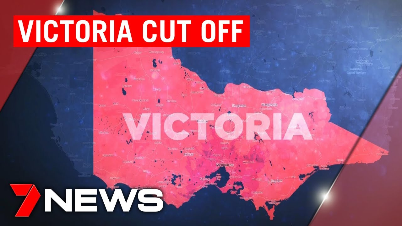 Coronavirus: Victoria cut off from the rest of Australia as NSW border is closed | 7NEWS