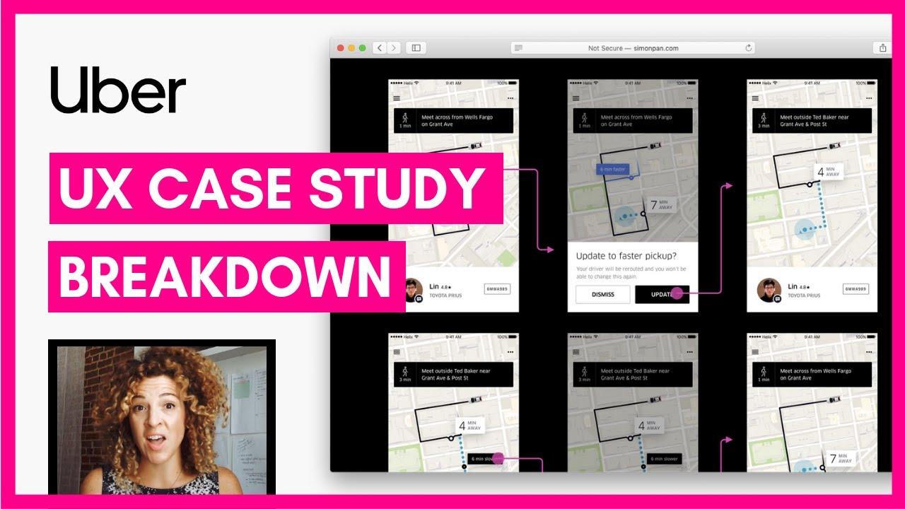 Ux Case Study Example Uber App Sarah Doody Ux Designer Youtube