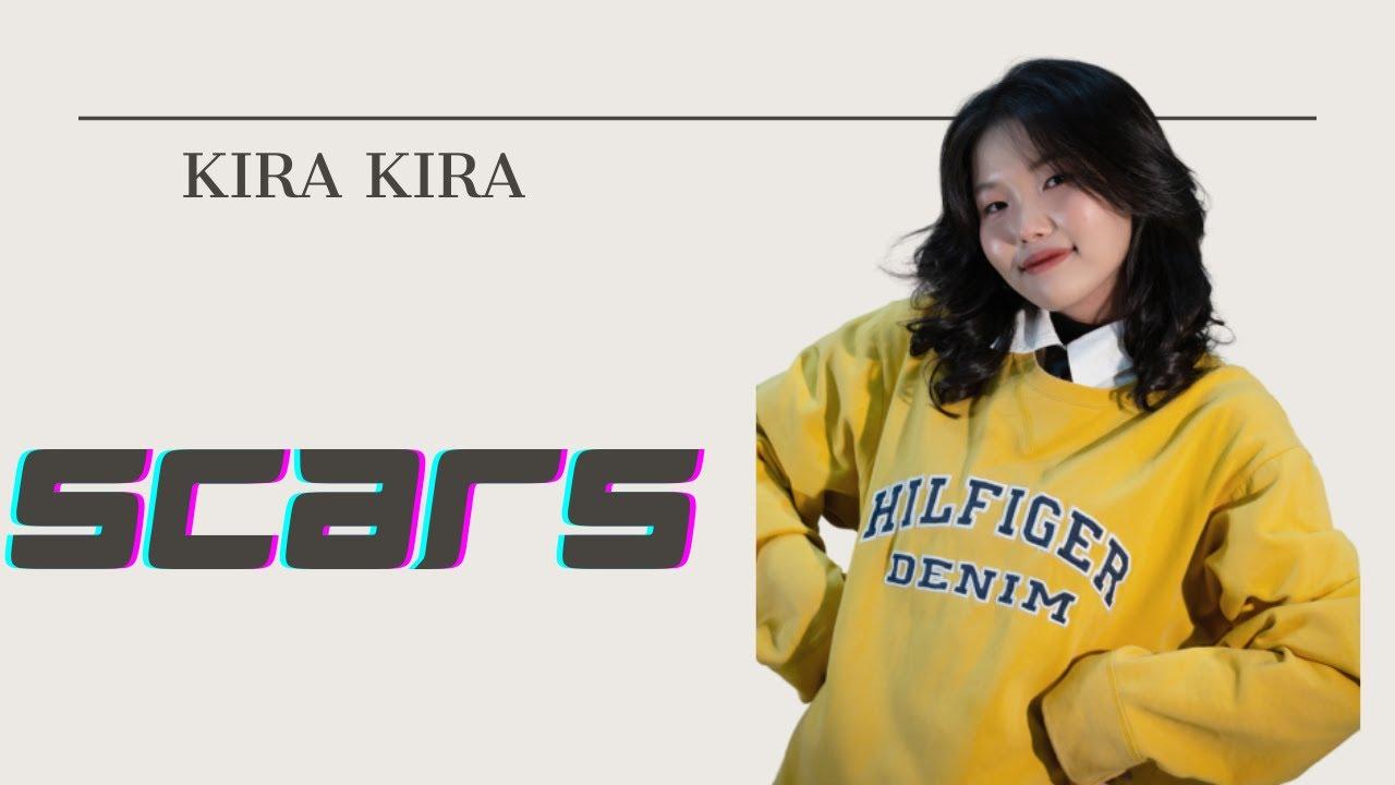 KIRA KIRA lần đầu hát live SCARS