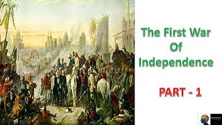 First War of Indian Independence - ICSE Class 10th History(Part 1)