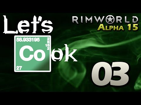 Let's Play RimWorld Alpha 15 - Episode 3 - Cave Explosion [Rimworld Alpha 15 Gameplay]