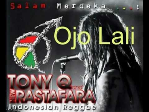 Tony Q Rastafara - Ojo Lali