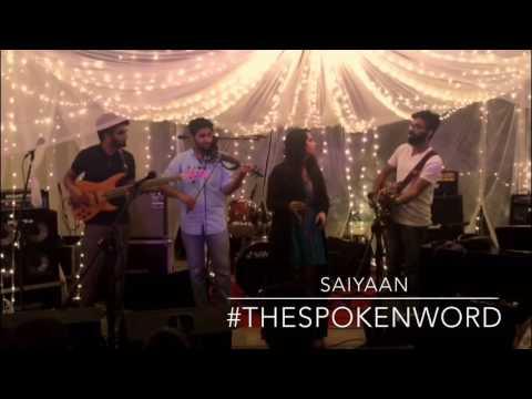 Saiyaan | Live | Nikhita Gandhi | TheSpokenWord