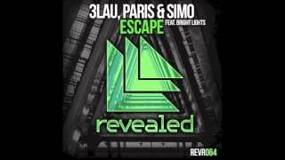 escape feat bright lights   3lau paris simo
