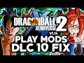 NEW 2020 How To Install Mods Dragon Ball Xenoverse 2 DLC 10 - Fix Patcher Update 1.14 For Mods