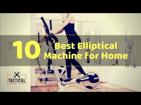 10 Best Elliptical Machine for Home Tactical Gears Lab 2020