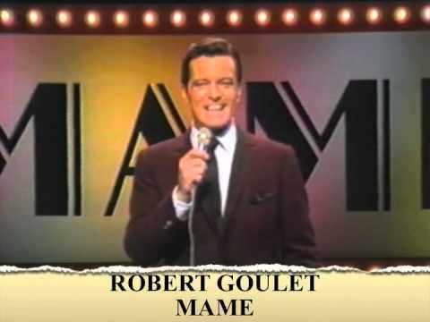 """Robert Goulet """"Mame"""" -"""