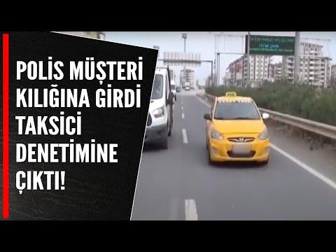 Polis müşteri kılığına girdi taksici denetimine çıktı